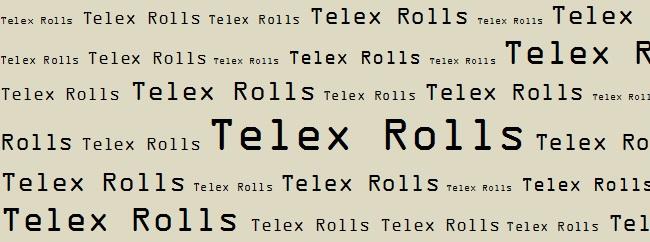Telex Rolls