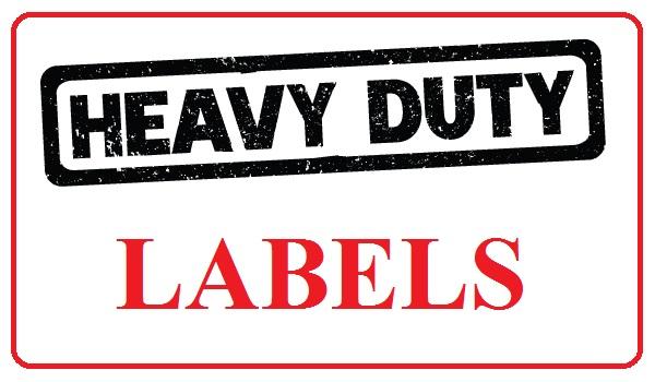 Heavy Duty Labels